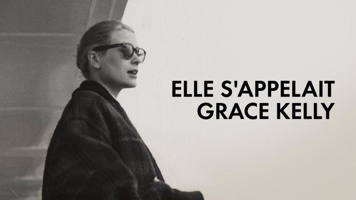 Elle s'appelait Grace Kelly