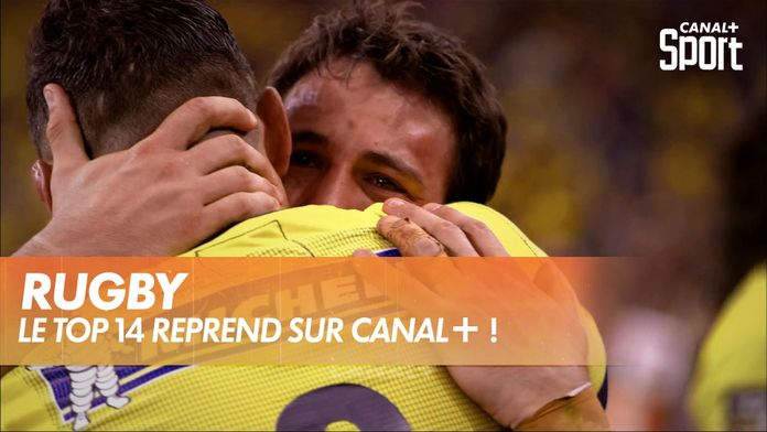LE TOP 14 REPREND SUR CANAL+ ! : Rugby