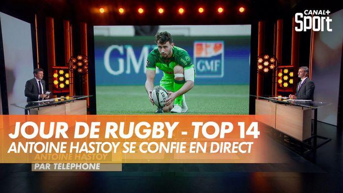 Antoine Hastoy (Pau) se confie : Jour de Rugby - TOP 14