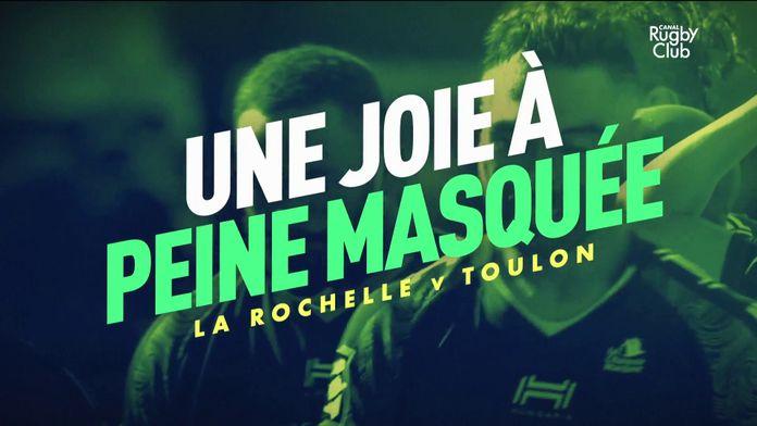 Le résumé CRC de La Rochelle / Toulon : Canal Rugby Club