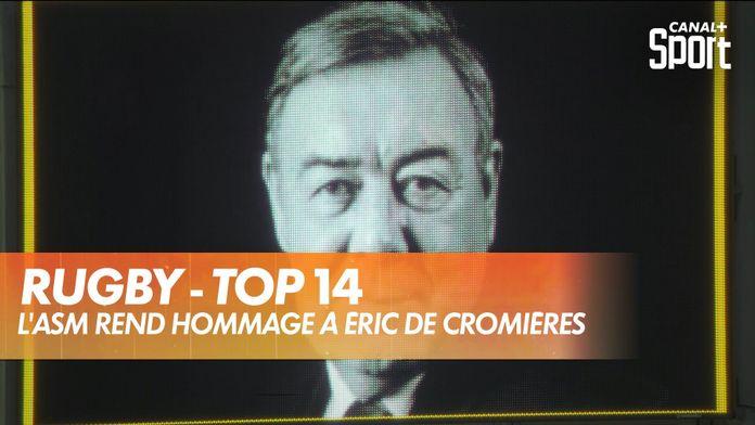 L'ASM rend hommage à Éric de Cromières : TOP 14