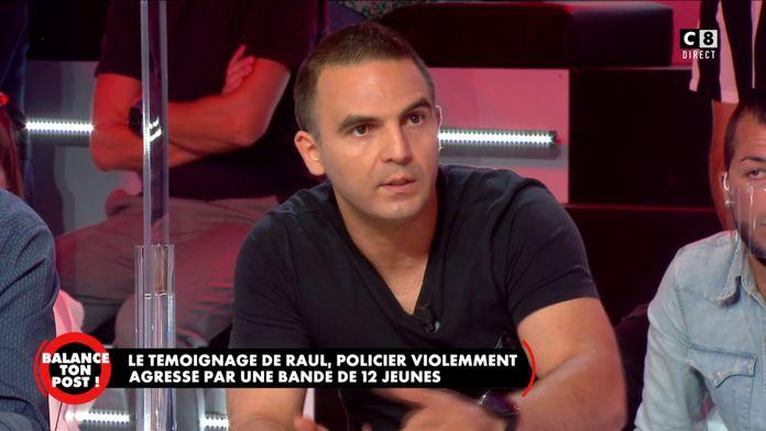 Le témoignage de Raul, policier violemment agressé par une bande de 12 personnes dans son immeuble
