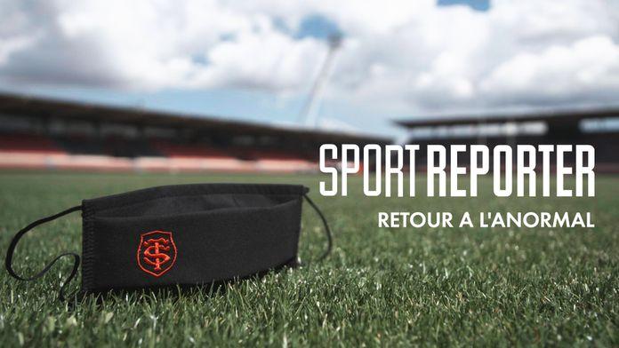 Sport Reporter : Retour à l'anormal