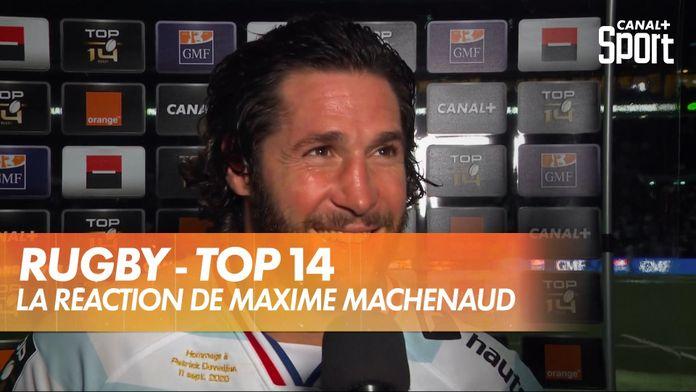 La réaction de Maxime Machenaud après #R92MHR : TOP 14