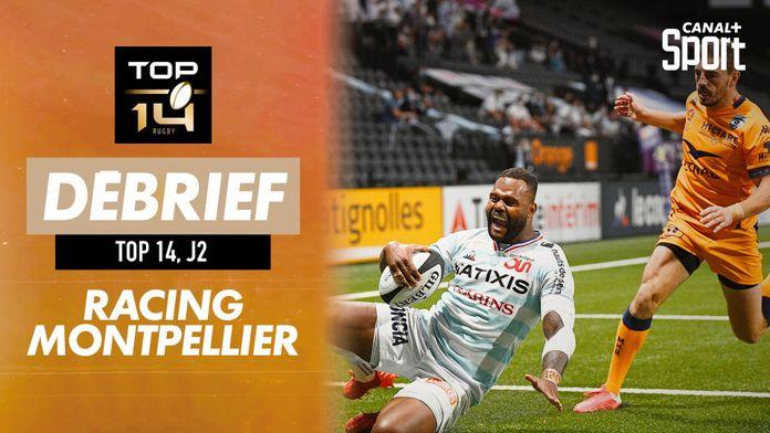 Le débrief de Racing / Montpellier : TOP 14