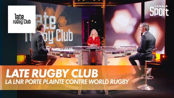 La LNR porte plainte contre World Rugby : Late Rugby Club