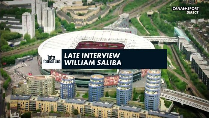 William Saliba - Interview exclusive : Late Football Club