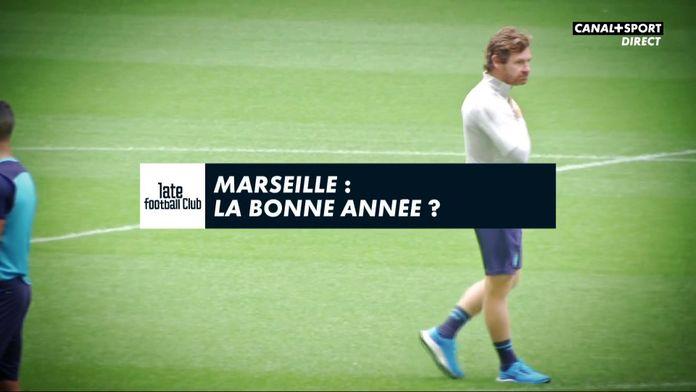 Marseille : la bonne année ? : Late Football Club