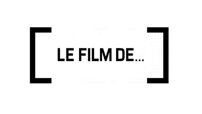 Le film de...