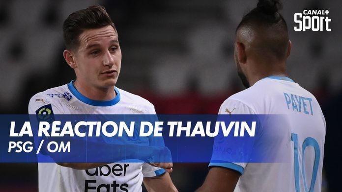 La réaction de Florian Thauvin après PSG - OM : Ligue 1 Uber Eats