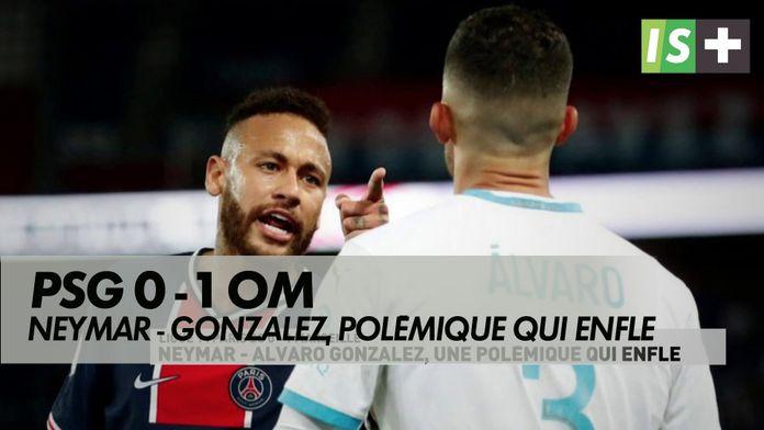 Neymar - Alvaro Gonzalez, polémique qui enfle : Ligue 1 Uber Eats
