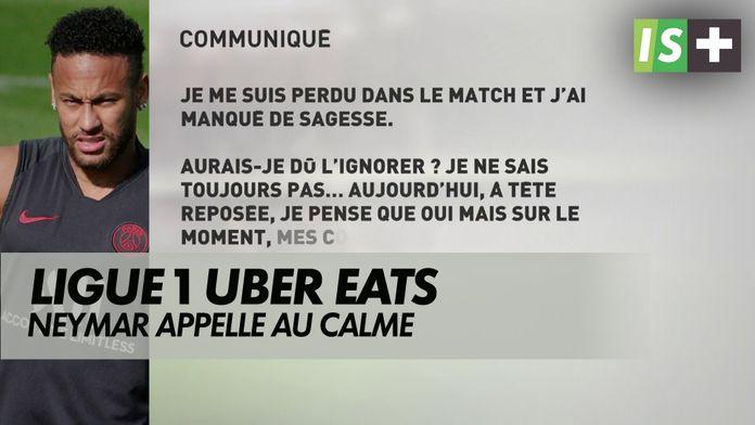 Neymar appelle au calme : Ligue 1 Uber Eats