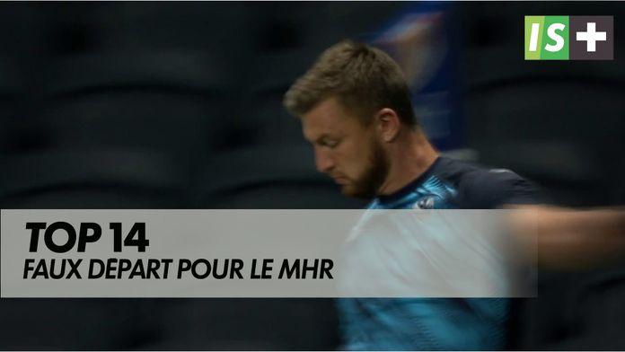 Le faux départ du MHR : TOP 14