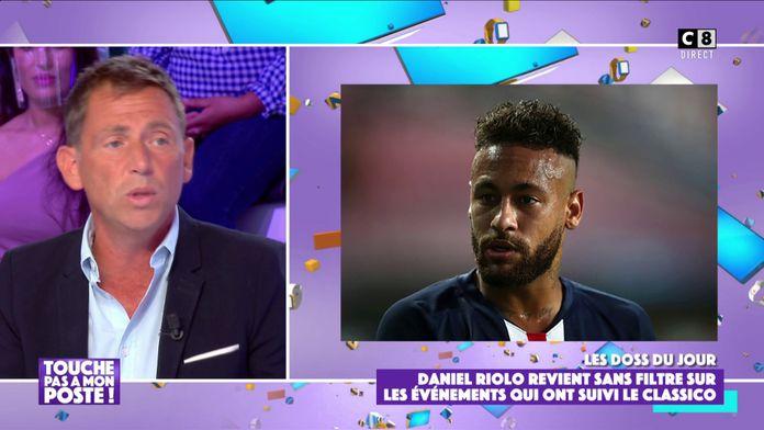 """Affaire Neymar : Daniel Riolo revient sur le dérapage du footballeur : """"Cela paraît fou"""""""