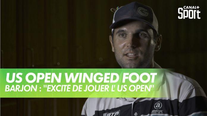 """Barjon : """"très excité de pouvoir jouer l'US Open..."""" : US Open - Winged Foot"""