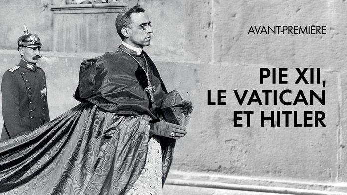 Pie XII, le Vatican et Hitler