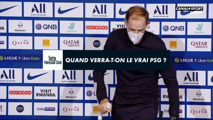 Quand verra-t-on le vrai PSG ? : Late Football Club