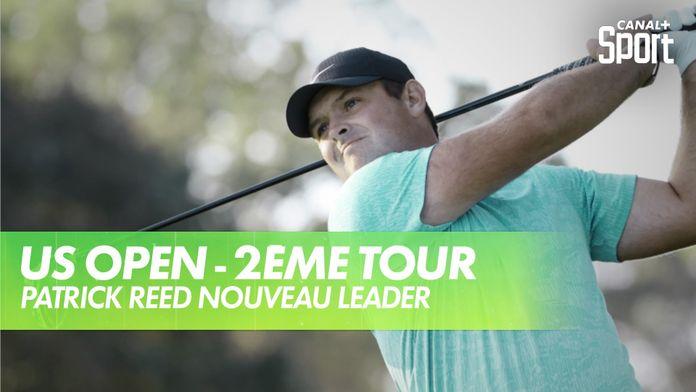 Patrick Reed nouveau leader : US Open - 2ème tour