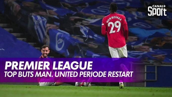 Les plus beaux buts de Manchester United pendant le restart : Premier League