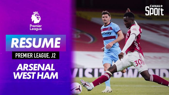 Le résumé d'Arsenal / West Ham : Premier League