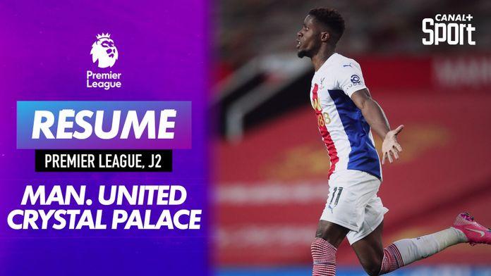 Le résumé de Manchester United - Crystal Palace en VO : Premier League