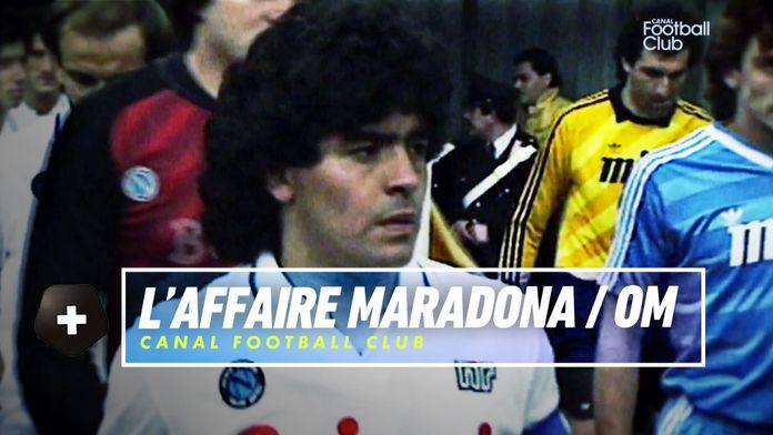 Diego Maradona aurait-il pu rejoindre l'OM ? : Canal Football Club