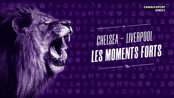 Les moments forts de Chelsea - Liverpool : King Of Ze Day