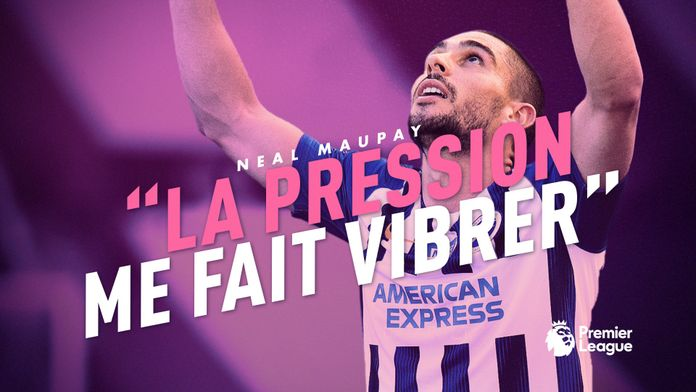 "Interview de Neal Maupay : ""la pression me fait vibrer"" : Premier League"