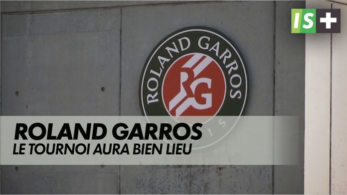 Roland Garros aura bien lieu : Internationaux de France