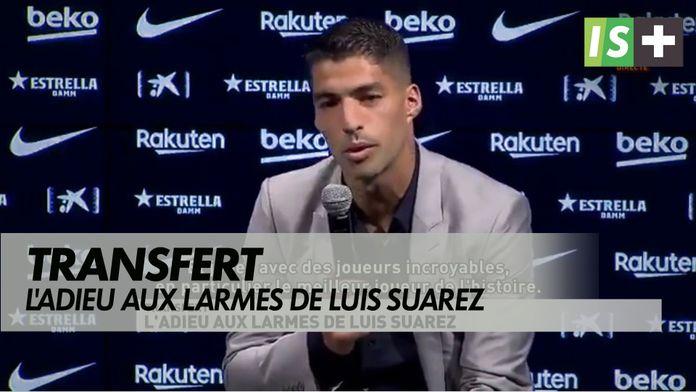 L'adieu aux larmes de Luis Suarez : En route pour Madrid