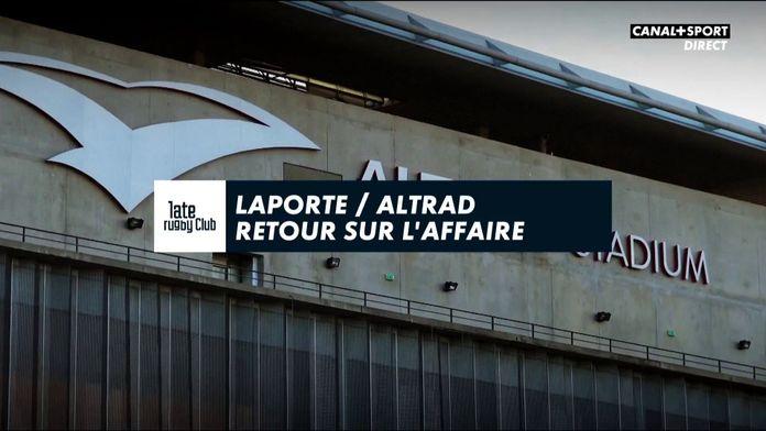 Laporte / Altrad : retour sur l'affaire : Late Rugby Club