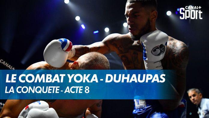 Le combat Tony Yoka VS Johann Duhaupas : La Conquête