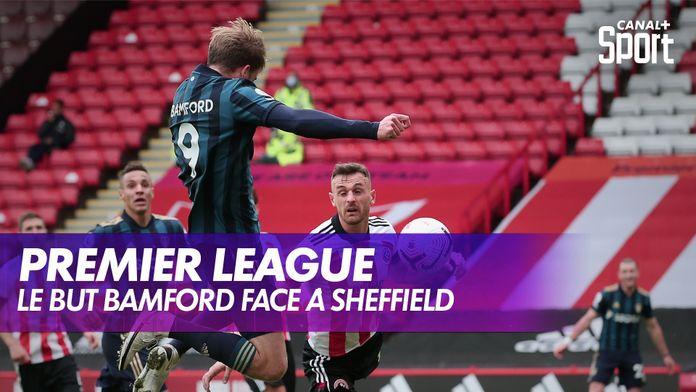 Le but de Bamford - Sheffield United 0-1 Leeds (J3) : Premier League