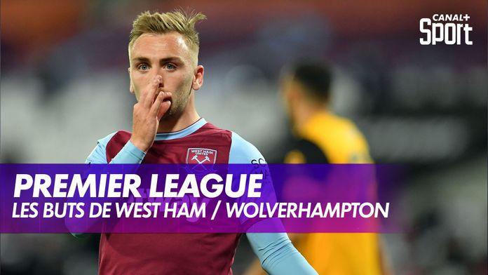 Les buts de West Ham / Wolverhampton : King Of Ze Day