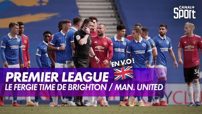 Les folles dernières minutes de Brighton / Man. United en V.O : King Of Ze Day