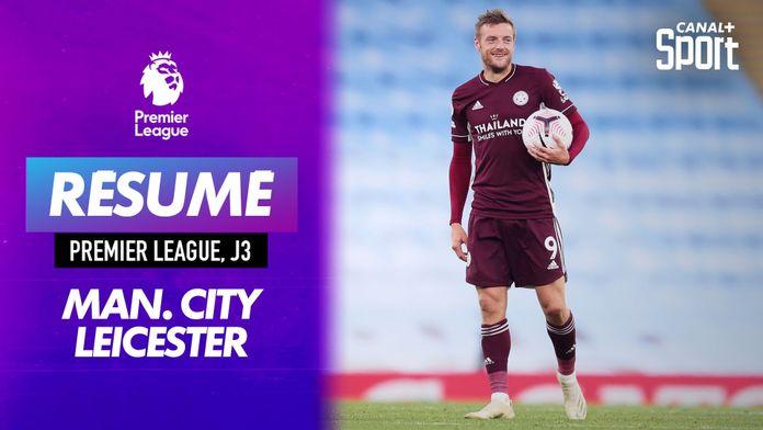 Le résumé grand format de Manchester City - Leicester : Premier League