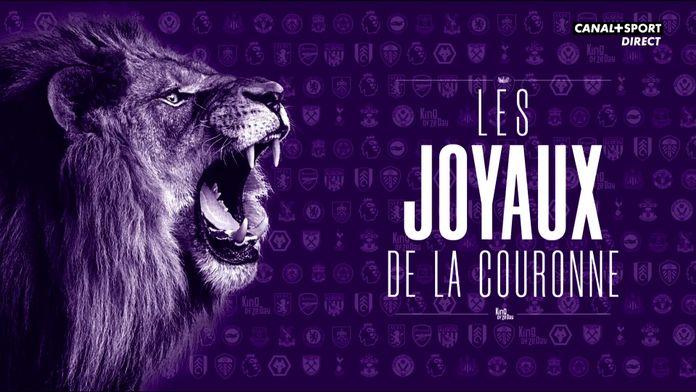 Les joyaux de la couronne - J3 de Premier League : King Of Ze Day