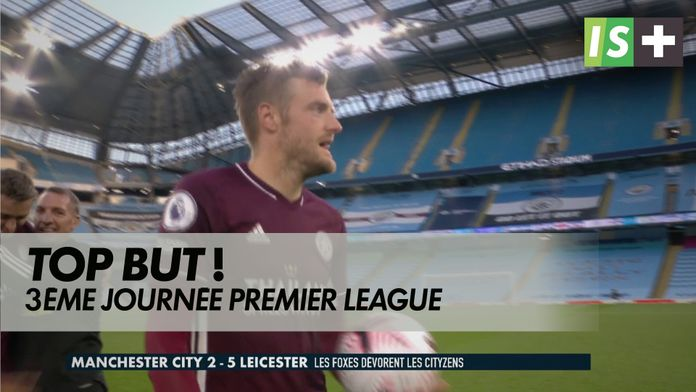Top but 3ème journée : Premier League