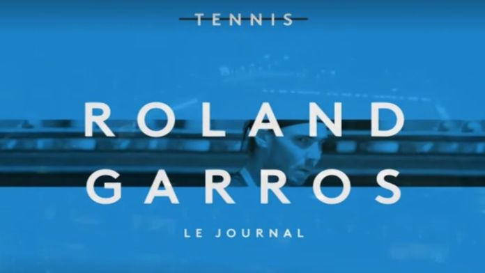 Le journal de Roland Garros