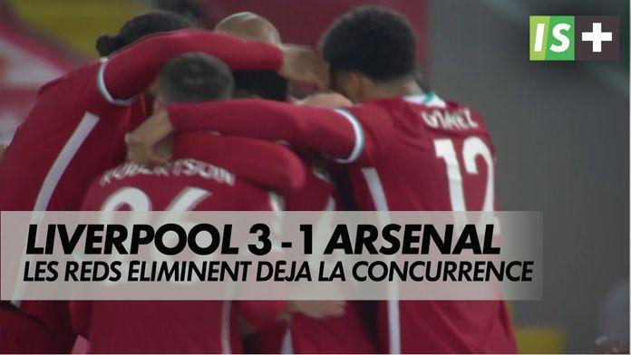 Les Reds éliminent déja la concurrence : Premier League : Liverpool 3 - 1 Arsenal