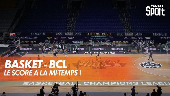 Le score à la mi-temps ! : Basketball Champions League