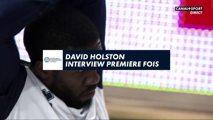 David Holston : interview première fois : Basketball Champions League