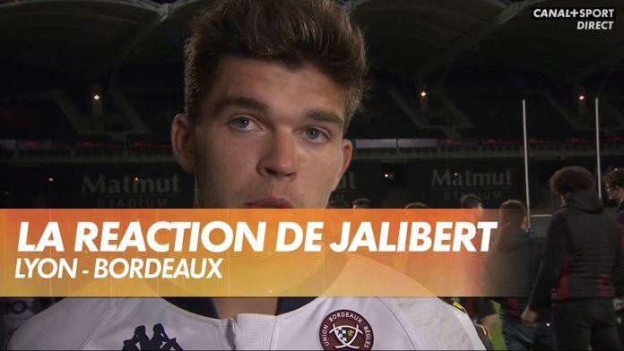 Les mots durs de Matthieu Jalibert : Lyon - Bordeaux
