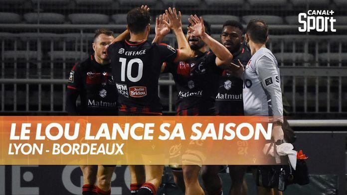 Top 14: le LOU lance sa saison face à Bordeaux : Lyon - Bordeaux