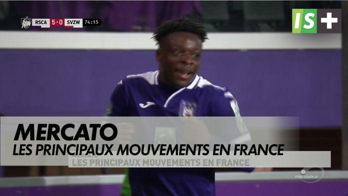 Les principaux mouvements en France : Mercato dernier jour