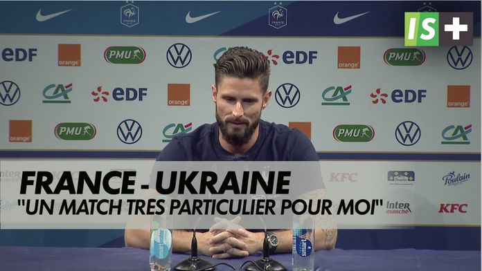 """Giroud : """"L'Ukraine, un match très particulier"""" : France - Ukraine"""