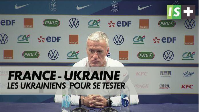 L'Ukraine pour se tester : France - Ukraine