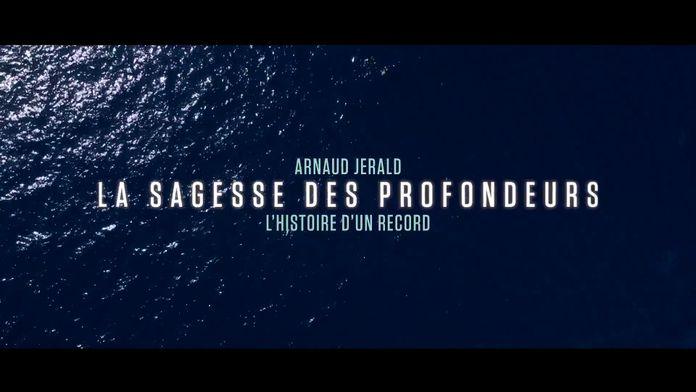 """""""La sagesse des profondeurs"""" : Arnaud Jerald, l'histoire d'un record"""