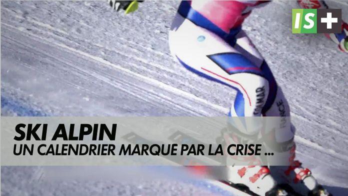 Un calendrier marqué par la crise sanitaire : Coupe du monde de ski alpin