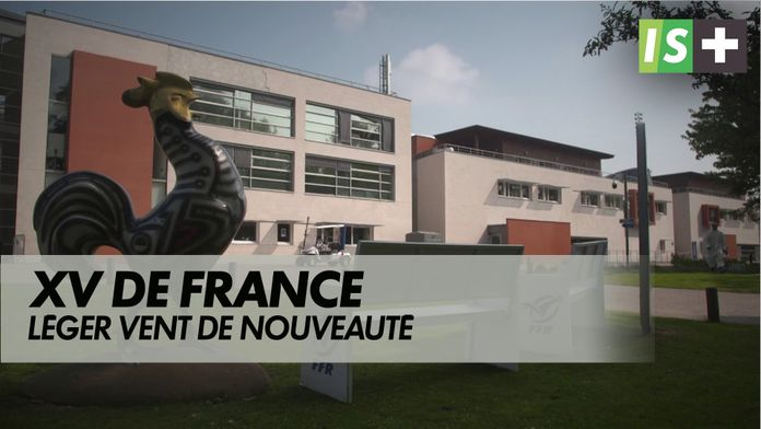Léger vent de nouveauté : XV de France